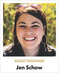Jen Schow Guest Designer