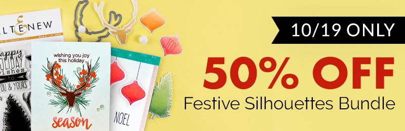 50% OFF on the Festive Silhouettes Stamp & Die Bundle