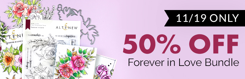 50% OFF on the Forever in Love Stamp & Die Bundle