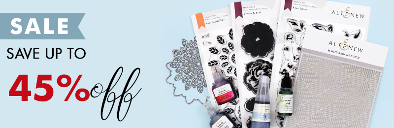 Enjoy up to 45% off on select stamps, dies, inks, and other paper crafting supplies!